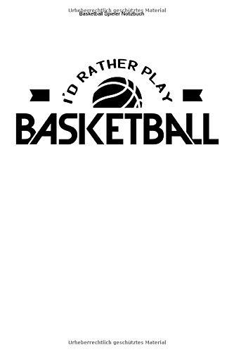 Basketball Spieler Notizbuch: 100 Seiten | Liniert | Netz Wurf Basket Training Mannschaft Korb Geschenk Ball Team Trainer Spiel Fan