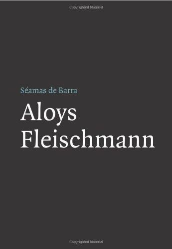 Aloys Fleischmann (Field Day Music 1) (Field Day Composers) by S??amas de Barra (2006-10-02)