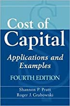 Cost of Capital: Applications and Examples 4th (forth) edition Text Only