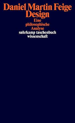Design: Eine philosophische Analyse (suhrkamp taschenbuch wissenschaft)