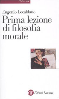 Prima lezione di filosofia morale