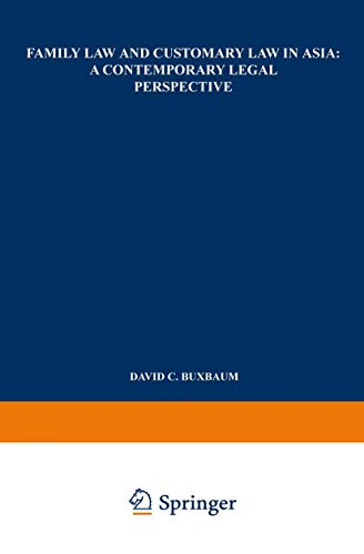 Compare Textbook Prices for Family Law and Customary Law in Asia 1968 Edition ISBN 9789401757942 by Buxbaum, David