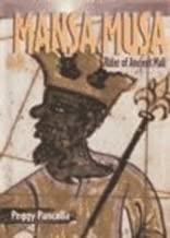 Mansa Musa: Ruler of Ancient Mali (Historical Biographies)