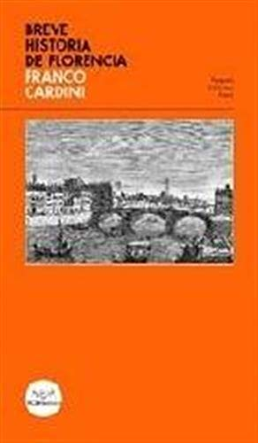 Breve historia de Florencia (Piccola biblioteca Pacini)