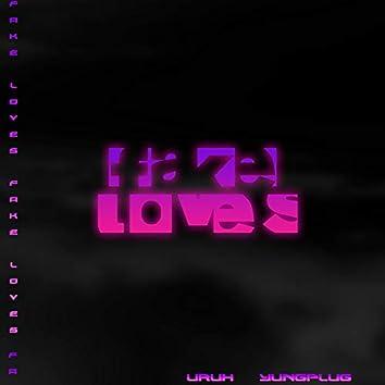 Fake Loves