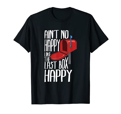 Ain't No Happy Like The Last Box Happy I Funny Cartero Camiseta