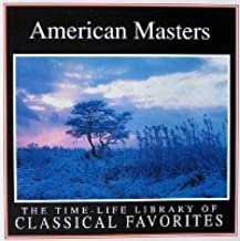 American Masters: Time-Life Library of Classical Favorites [2 CD]