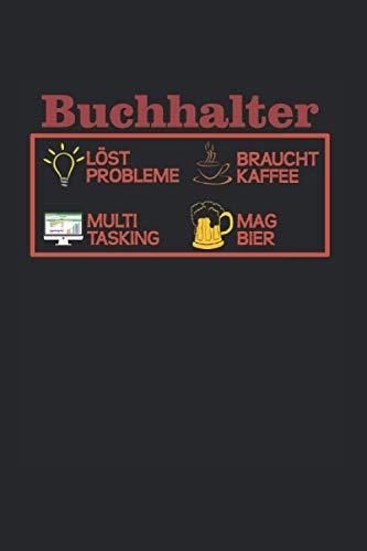 Buchhalter: Lustiges Controller & Buchhalter Notizbuch, Accountant & Bwl Studenten Geschenk, 120 Seiten A5 Kariert