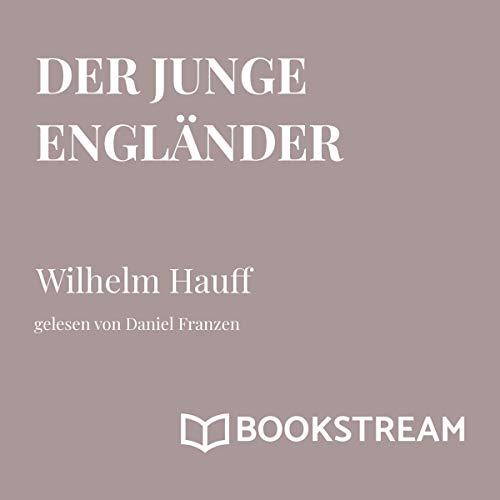 Der junge Engländer audiobook cover art