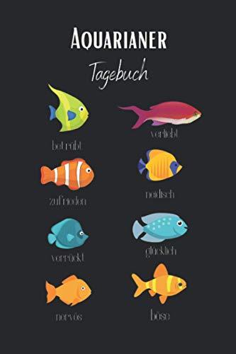 Aquarianer Tagebuch: Aquarium Tagebuch A5 – Aquarianer Logbuch zum Ausfüllen und Gestalten I Wasserwechsel Fischarten Futterplan Fische Zierfische I Geschenk für Aquaristen