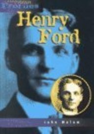 Henry Ford: An Unauthorized Biography (Heinemann Profiles)
