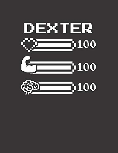 DEXTER: Pixel Retro Game 8 Bit Design Blank Composition Notebook College Ruled, Name Personalized for Boys & Men. Gaming Desk Stuff for Gamer Boys. ... Gift. Birthday & Christmas Gift for Men.