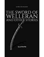 The Sword of Welleran and Other Stories Illustrated (English Edition)