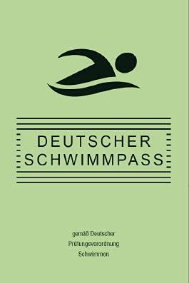 Deutscher Schwimmpass | gemäß Deutscher Prüfungsvordnung Schwimmen | Schwimmabzeichen BRONZE - SILBER - GOLD | grüner Karton | BSN 50061300 (1)