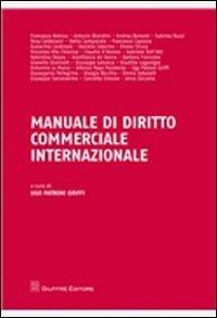 Manuale Di Diritto Commerciale Internazionale
