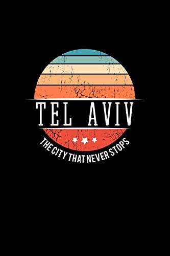 Tel Aviv The City that Never Stops: Vintage City Trip Souvenir Blank...
