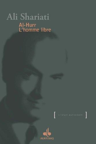 Al-Hurr : Lhomme libre (LIslam autrement) (French Edition) eBook ...