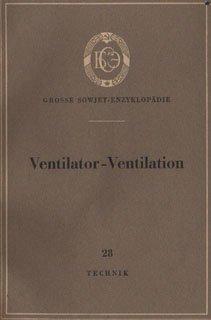 Ventilator Ventilation Grosse Sowjet Enzyklopädie