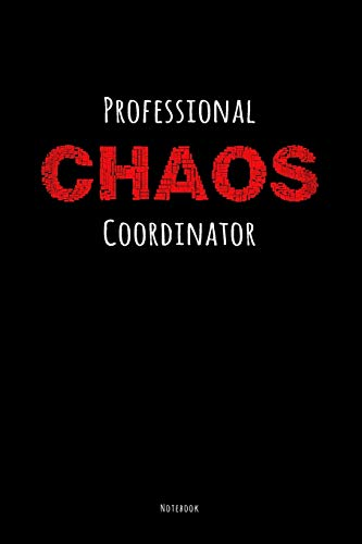 Professional Chaos Coordinator Notebook: 2In1 To Do List Planner With Checkboxes & Composition Notebook, Lined, Funny Cover Gift Smile Every Day