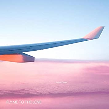 Fly Me to the Love