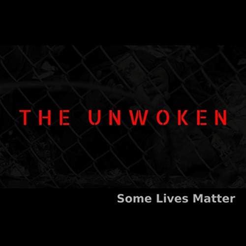 The Unwoken