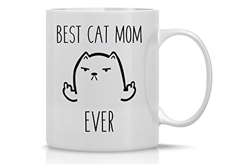 Best Cat Mom - Funny Cat Mug - 11OZ Coffee Mug - Mugs For Women – Angry Cat Mug, Grumpy Cat Mug - Perfect Gift for Mother's Day - By AW Fashions