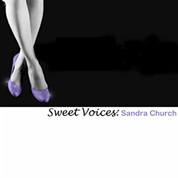 Sweet Voices: Sandra Church