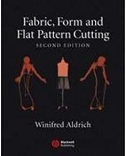 Fabric,form And Flat Pattern Cutting Second Ed