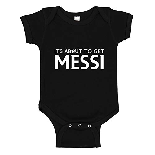 Indica Plateau Baby Romper Its About to Get Messi Black for 6 Months Infant Bodysuit