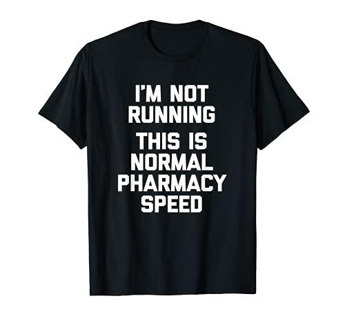 Divertida camiseta farmacéutica divertida frase sarcástico farmacéutico Camiseta