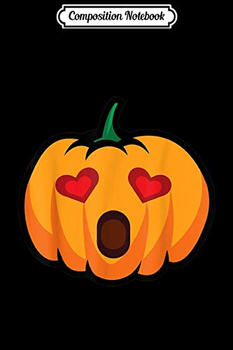 Composition Notebook: Pumpkin Emoji With WOW Face & Love Eyes Halloween Costume Journal/Notebook Blank Lined Ruled 6x9 100 Pages