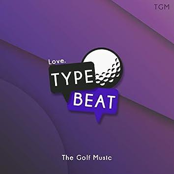 Love Type Beat