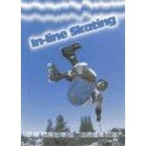 In-Line Skating (Extreme Sports)