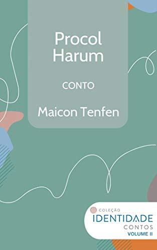 Procol Harum: Conto Coleção Identidade - Vol.2