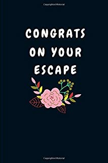 Congrats On Your Escape: Funny Good bye Gift for a Leaving Colleague| Farewell Gift for Great Boss or Friend| Parting Gift for Coworker Recognition (Gag Gift)