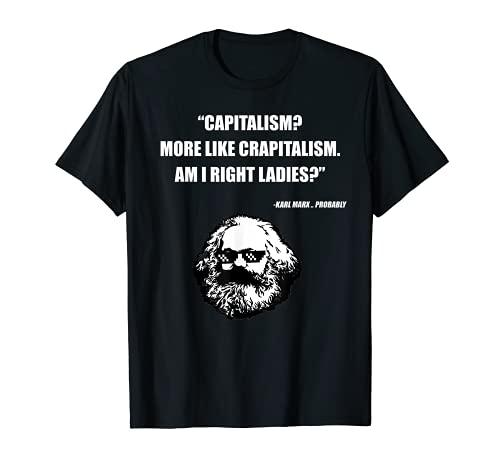 Capitalismo Crapitalismo Marx Divertido camarada socialista Camiseta