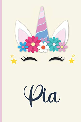 Pia: Personalized Unicorn Sketch-notebook For Girls With PiaName: 6 x 9 120 pages. Doodle, Sketch, Create!