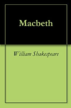 Macbeth by [William  Shakespeare]