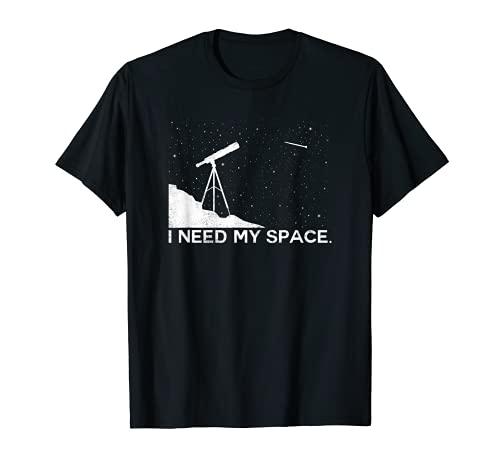 Funny Astronomy I Need My Space Telescope science shirt