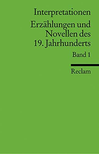 Interpretationen: Erzählungen und Novellen des 19. Jahrhunderts: 10 Beiträge (Reclams Universal-Bibliothek)