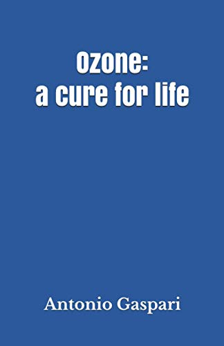 Ozone: a cure for life