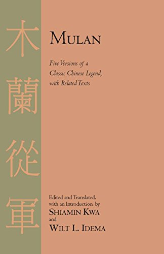 Mulan: Five Versions of a Classic Chinese Legend, with Related Texts (English Edition)