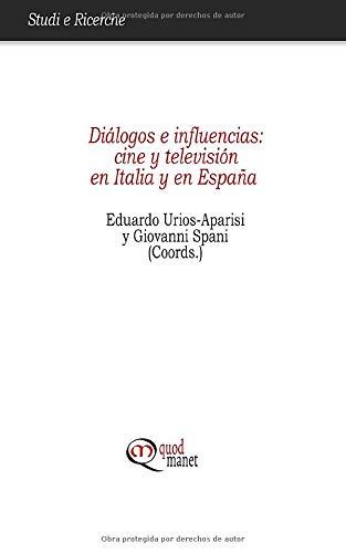 Diálogos e influencias: cine y televisión en Italia y en España