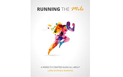 Running The Mile: Running The Mile (English Edition)