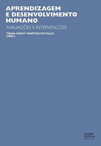 Aprendizagem e desenvolvimento humano: avaliações e intervenções