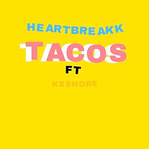 Tacos (feat. Keshore) [Explicit]