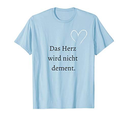 Pflege Shirt Pflegekraft Herz nicht dement Spruch Geschenk