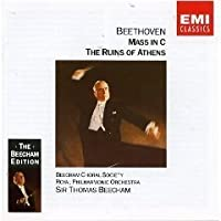 Beethoven: Mass in C / The Ruin of Athens (The Beecham Edition) by Beecham Choral Society