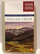 English Creek. [Novel of the summer of 1939 in Montana;it's sequel is