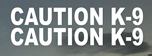 Caution K-9 (2) 3' X 22' White Vinyl Sign Decal